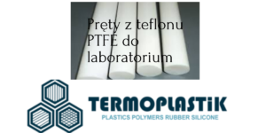 Pręty z teflonu PTFE do laboratorium